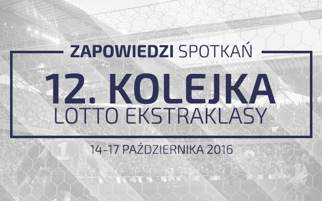 Zapowiedzi 12. kolejki sezonu 2016/17