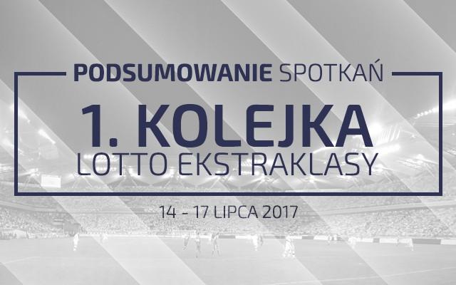 1. kolejka 2017/18 – podsumowanie spotkań