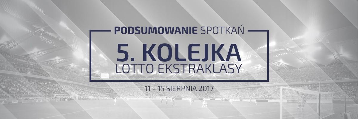 5. kolejka 2017/18 – podsumowanie spotkań