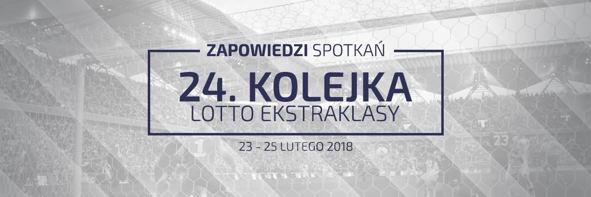 Zapowiedzi 24. kolejki sezonu 2017/18