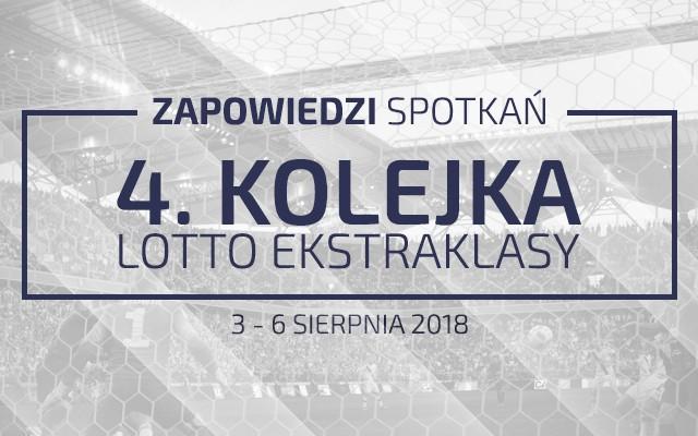 Zapowiedzi 4. kolejki sezonu 2018/19