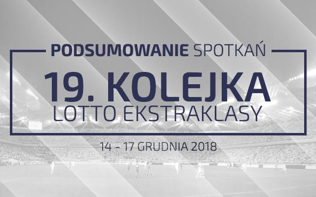 19. kolejka 2018/19 – podsumowanie spotkań