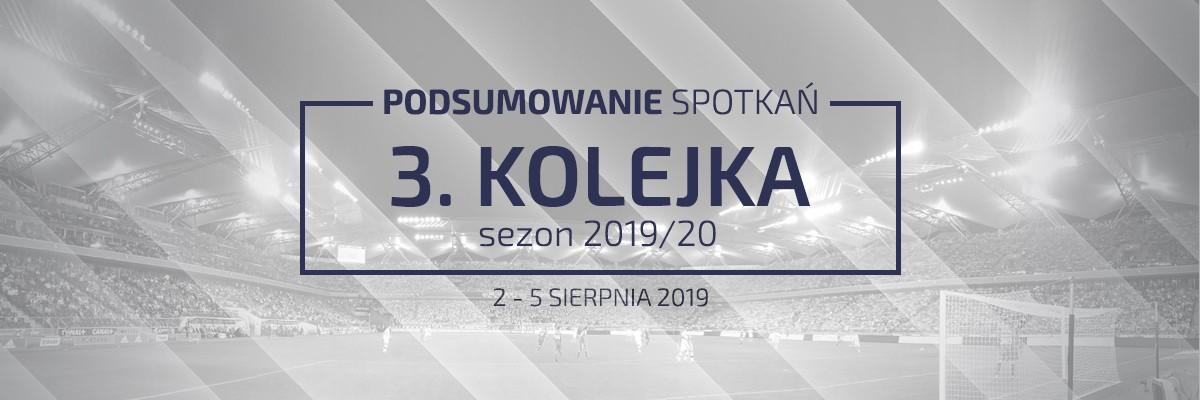 3. kolejka 2019/20 – podsumowanie spotkań
