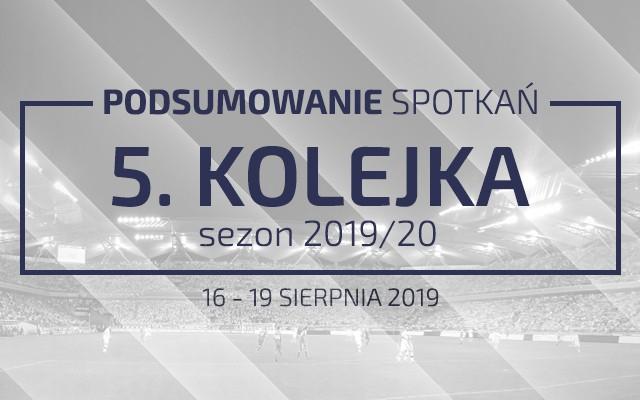 5. kolejka 2019/20 – podsumowanie spotkań