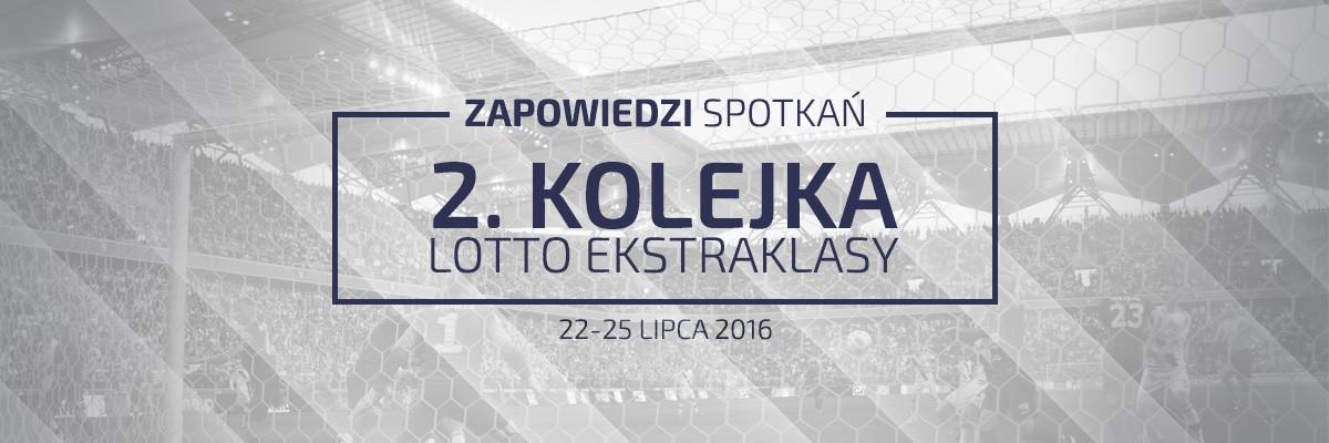 Zapowiedzi 2. kolejki sezonu 2016/17