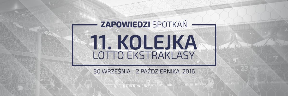 Zapowiedzi 11. kolejki sezonu 2016/17
