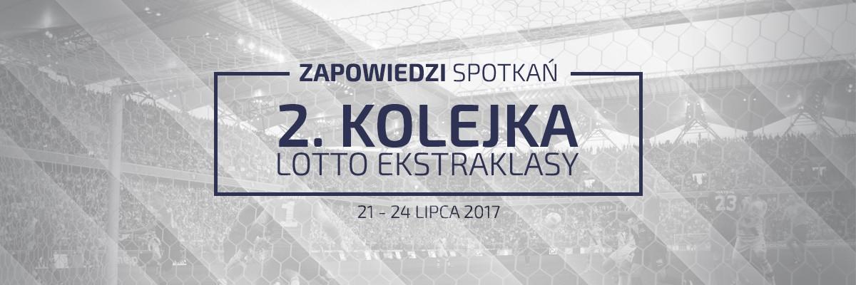 Zapowiedzi 2. kolejki sezonu 2017/18