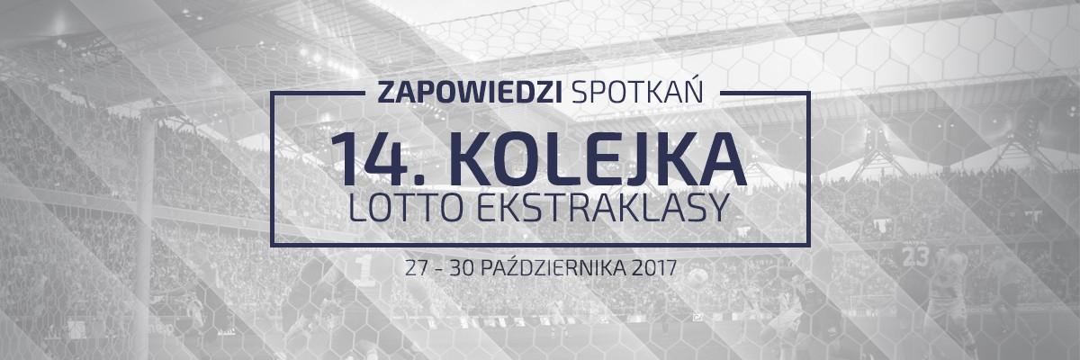 Zapowiedzi 14. kolejki sezonu 2017/18
