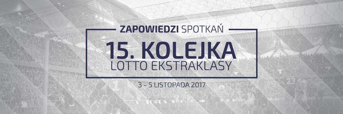 Zapowiedzi 15. kolejki sezonu 2017/18