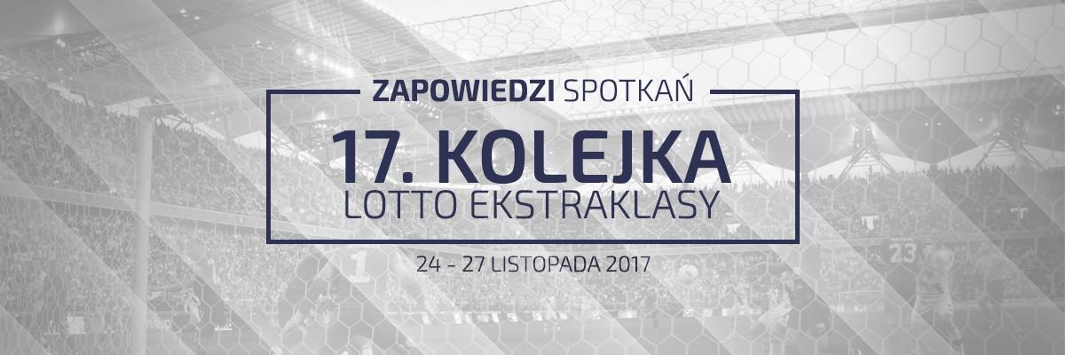 Zapowiedzi 17. kolejki sezonu 2017/18