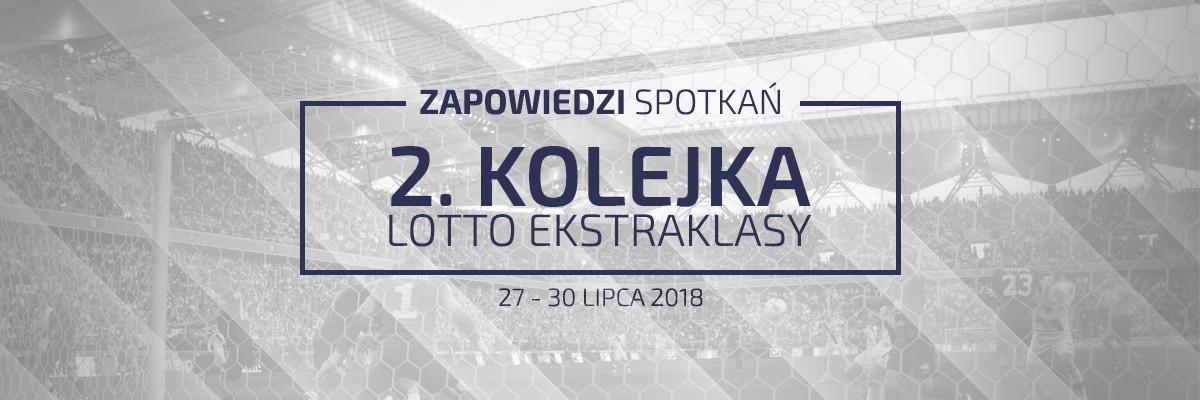 Zapowiedzi 2. kolejki sezonu 2018/19