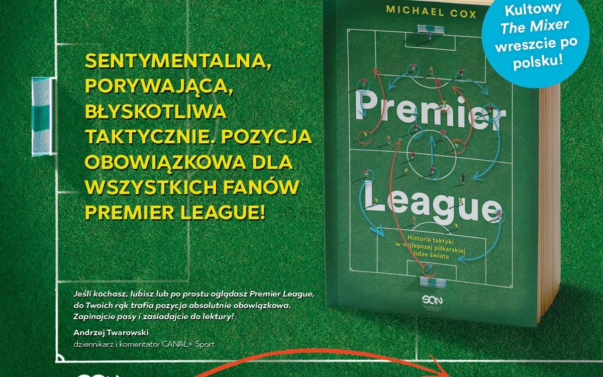 Historia Premier League w jednej książce