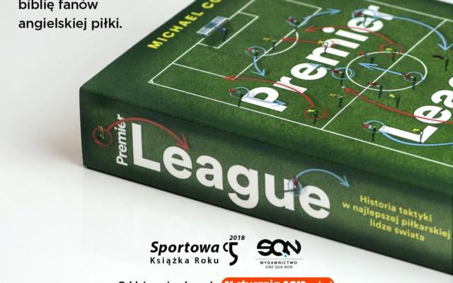 """Książka """"Premier League"""" nominowana w plebiscycie na Sportową Książkę Roku!"""