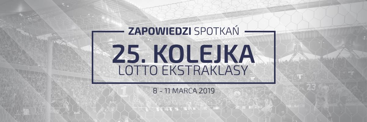 Zapowiedzi 25. kolejki sezonu 2018/19