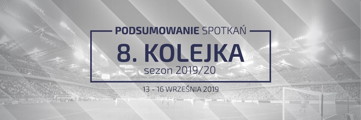 8. kolejka 2019/20 – podsumowanie spotkań