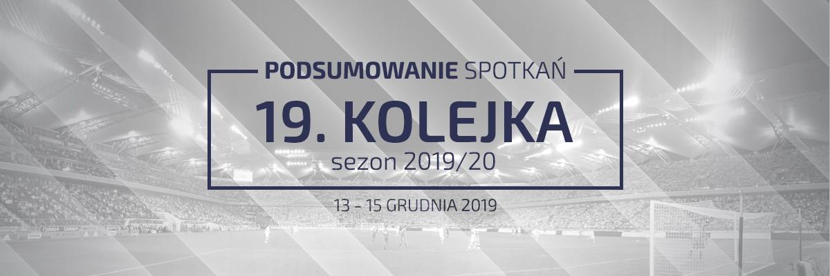 19. kolejka 2019/20 – podsumowanie spotkań