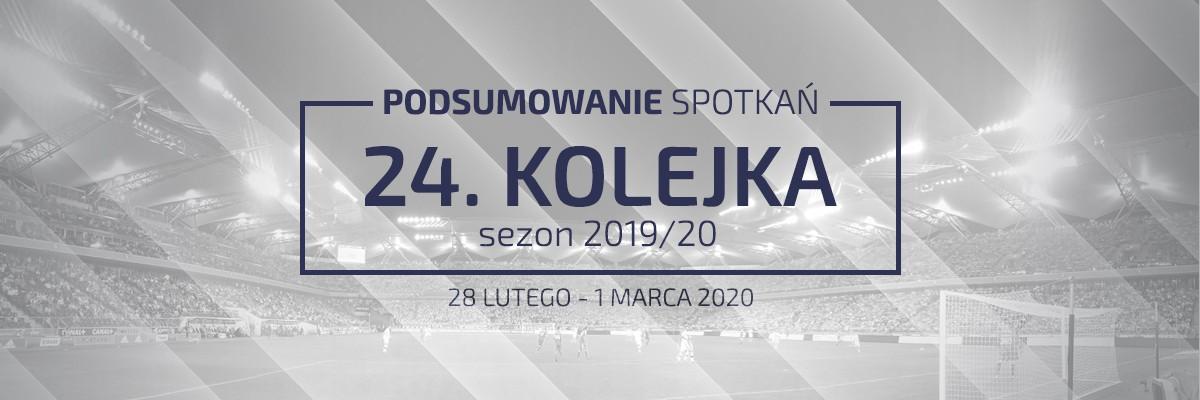 24. kolejka 2019/20 – podsumowanie spotkań