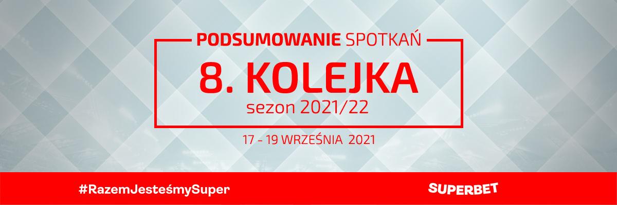 8. kolejka 2021/22 – podsumowanie spotkań
